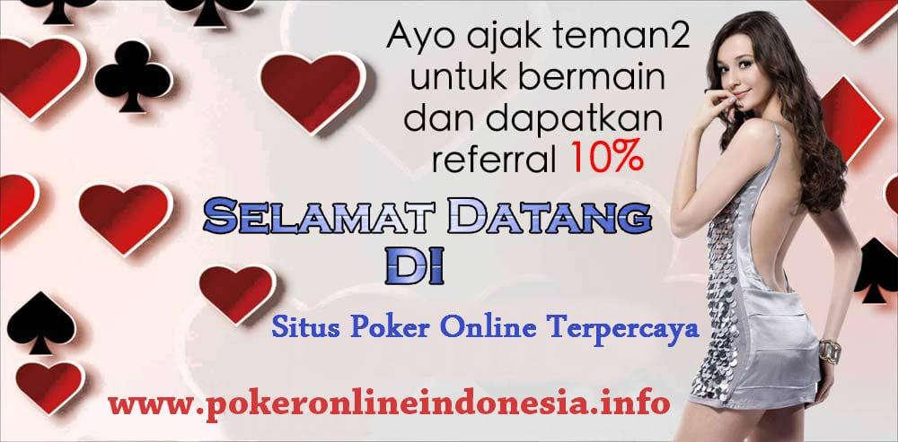 Join Poker Online Dan Terima Bonus Deposit Pertama