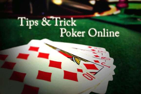 Trik Main Judi Poker online Agar Menang Taruhan Besar